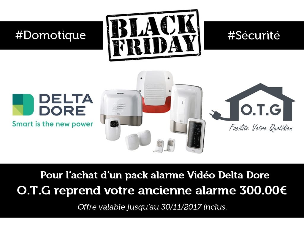 promotion black friday alarme deltadore OTG
